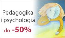 Pedagogika i psychologia do -50%