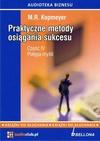 """Praktyczne metody osiągania sukcesu Część 4 """"Potęga myśli"""""""