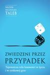 Zwiedzeni przez przypadek. Tajemnicza rola losowości w życiu i w rynkowej grze