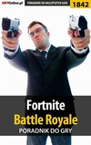 Fortnite: Battle Royale - poradnik do gry