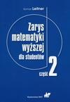 Zarys matematyki wyższej dla studentów Część 2