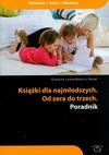 Książki dla najmłodszych Od zera do trzech. Poradnik