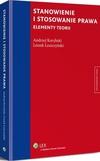 Stanowienie i stosowanie prawa. Elementy teorii