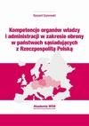 Kompetencje organów władzy i administracji w zakresie obrony w państwach sąsiadujących z Rzeczpospolitą Polską