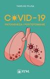 COVID-19 Patogeneza i postępowanie