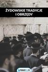 Żydowskie obrzędy i tradycje – głównie weselne