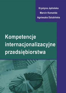 Kompetencje internacjonalizacyjne przedsiębiorstwa