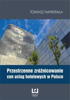 Przestrzenne zróżnicowanie cen usług hotelowych w Polsce