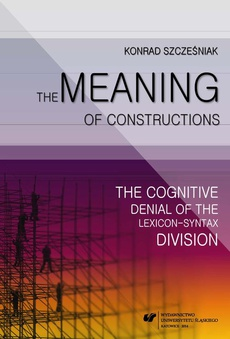 The Meaning of Constructions - 04 Way Too Much Meaning: The Semantics of the Way Construction