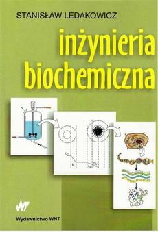 Inżynieria biochemiczna
