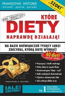 Które diety naprawdę działają. Prawdziwe historie, wnioski, opinie, porady...