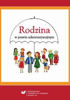 Rodzina w prawie administracyjnym - 21 Status prawny pracownika socjalnego i asystenta rodziny