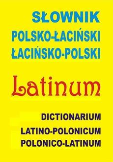 Słownik polsko-łaciński • łacińsko-polski