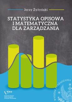 Statystyka opisowa i matematyczna dla zarządzania