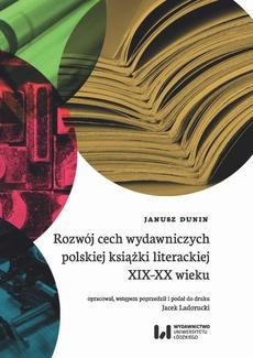 Rozwój cech wydawniczych polskiej książki literackiej XIX-XX wieku