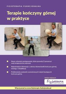 Fizjoterapia Funkcjonalna. Terapie kończyny górnej w praktyce