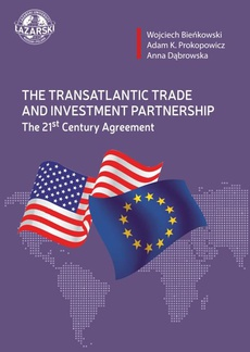 The Transatlantic Trade and Investment Partnership The 21st Century Agreement