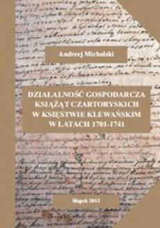 Działalność gospodarcza książąt Czartoryskich w księstwie klewańskim w latach 1701-1741
