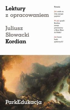 """Lektury z opracowaniem - """"Kordian"""" Juliusza Słowackiego"""