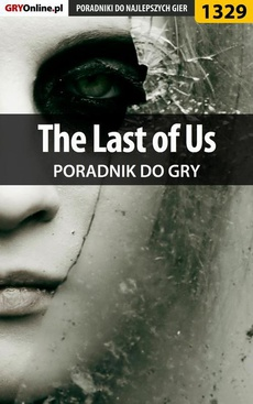 The Last of Us - poradnik do gry