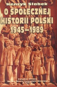 O społecznej historii Polski 1945-1989