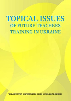 Topical Issues of Future Teachers Training in Ukraine