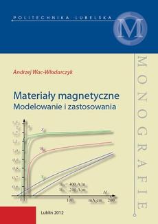 Materiały magnetyczne. Modelowanie i zastosowania