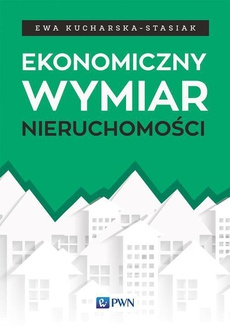 Ekonomiczny wymiar nieruchomości