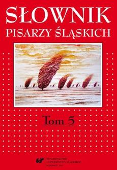 Słownik pisarzy śląskich. T. 5 - 03 Słownik L-R