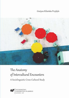 The Anatomy of Intercultural Encounters. A Sociolinguistic Cross-Cultural Study - 01 Intercultural encounters