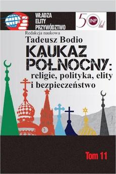 Kaukaz Północny religie polityka elity i bezpieczeństwo