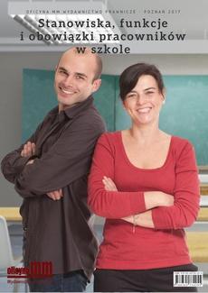 Stanowiska, funkcje i obowiązki pracowników w szkole