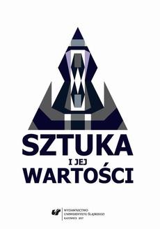 Sztuka i jej wartości - 11 Wartości uznawane i realizowane przez studentów Akademii Muzycznej w Łodzi