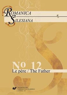 """""""Romanica Silesiana"""" 2017, No 12: Le père / The Father - 15 Filiation symbolique..."""