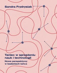 Taniec w sprzężeniu nauk i technologii