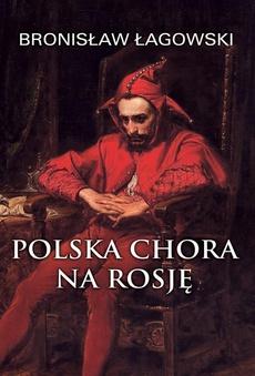 Polska chora na Rosję