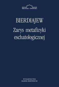 Zarys metafizyki eschatologicznej