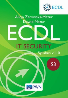 ECDL. IT Security. Moduł S3. Syllabus v. 1.0