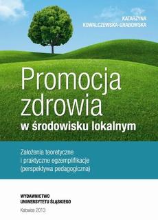 Promocja zdrowia w środowisku lokalnym - 03 Projekty i programy promocji zdrowia inicjowane przez WHO i ich rozwój. Perspektywa międzynarodowa i krajowa