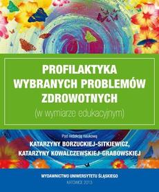 Profilaktyka wybranych problemów zdrowotnych (w wymiarze edukacyjnym) - 06 Propozycje scenariuszy zajęć profilaktycznych; Zakończenie