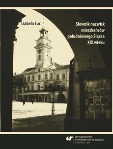 Słownik nazwisk mieszkańców południowego Śląska XIX wieku - 03 Słownik G–J