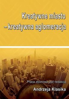 Kreatywne miasto - kreatywna aglomeracja