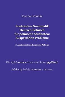 Kontrastive Grammatik Deutsch-Polnisch für polnische Studenten: Ausgewählte Probleme