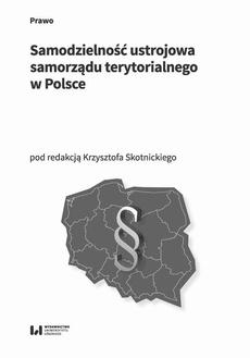 Samodzielność ustrojowa samorządu terytorialnego w Polsce