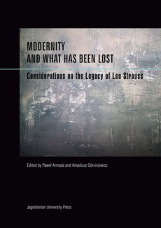 Modernity and What Has Been Lost. Considerations on the Legacy of Leo Strauss
