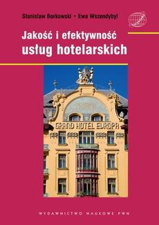 Jakość i efektywność usług hotelarskich