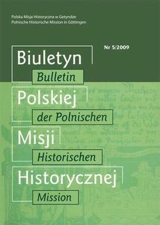 Biuletyn Polskiej Misji Historycznej. Bulletin der Polnischen Historischen Mission 5/2009