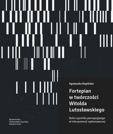 Fortepian w twórczości Witolda Lutosławskiego - 01 Witold Lutosławski o percepcji; Rozdz. 1 Proces percepcji muzyki w zarysie