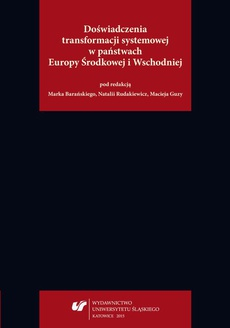 Doświadczenia transformacji systemowej w państwach Europy Środkowej i Wschodniej - 15 The Results of Early Parliamentary Elections of 2014 and the Prospects of Further Democratization of Ukrainian Political System