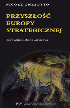 Przyszłość Europy strategicznej